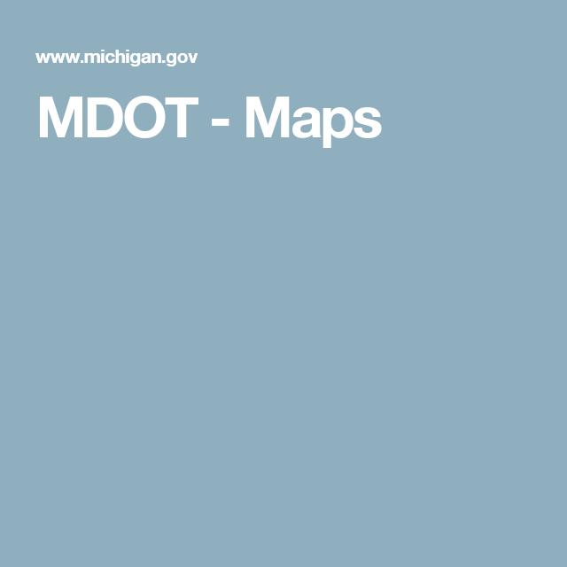 MDOT - Maps