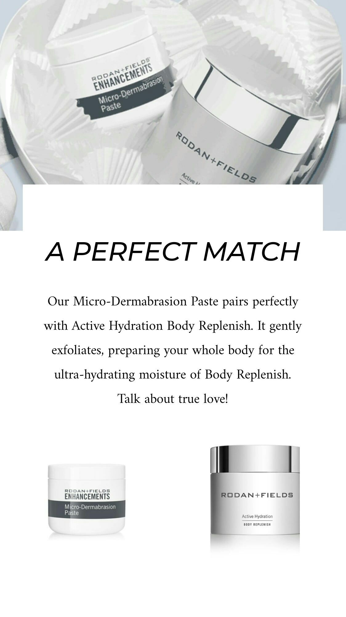 Microdermabrasion Paste And Active Hydration Body Replenish Are