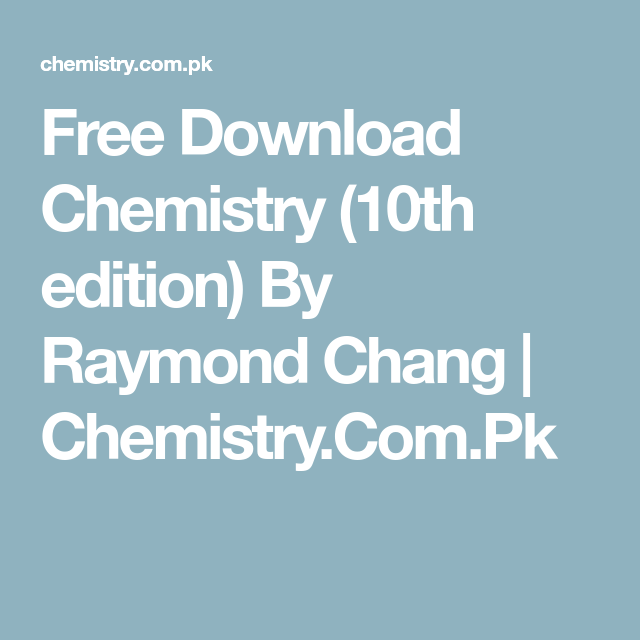 CHANG 10TH EDITION CHEMISTRY PDF DOWNLOAD