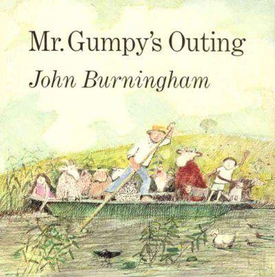 Mr. Gumpy's Outing / John Burningham