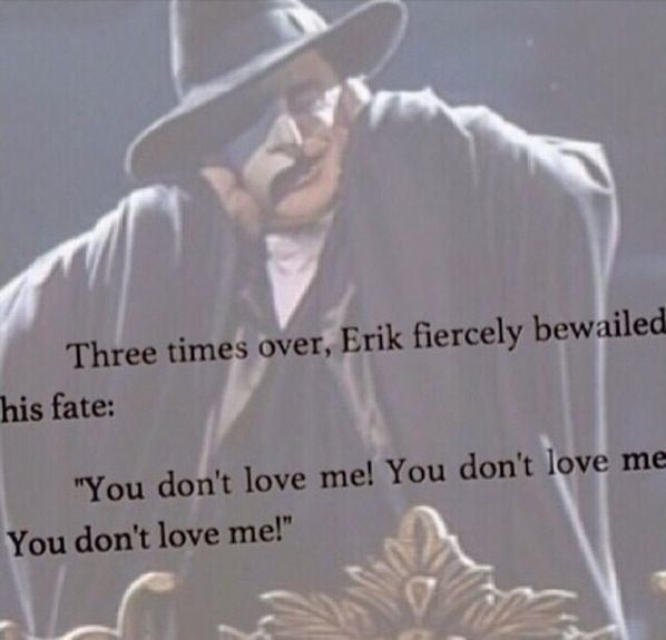 Quote From The Book The Phantom Of The Opera This Is What I Think