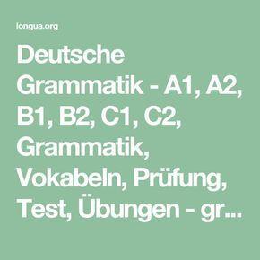 Deutsche Grammatik A1 A2 B1 B2 C1 C2 Grammatik Vokabeln