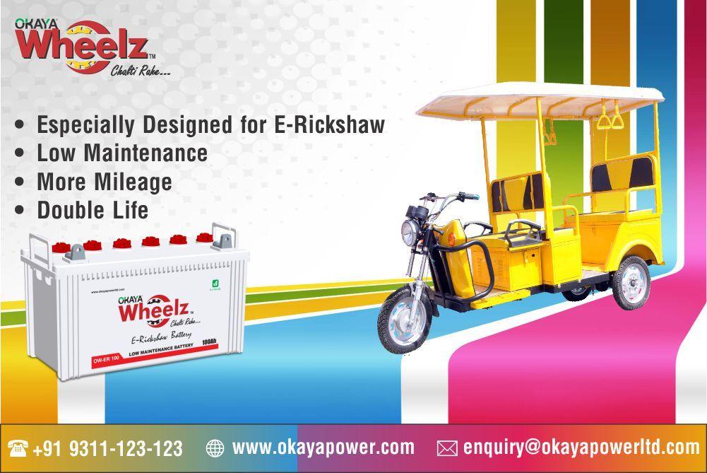 Okaya Wheelz for E-Rickshaw with Low Maintenance, More Mileage ...