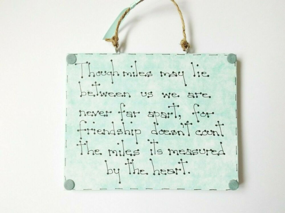 Distant Friends Quote Wall Hanging Plaque Sign Decor Best