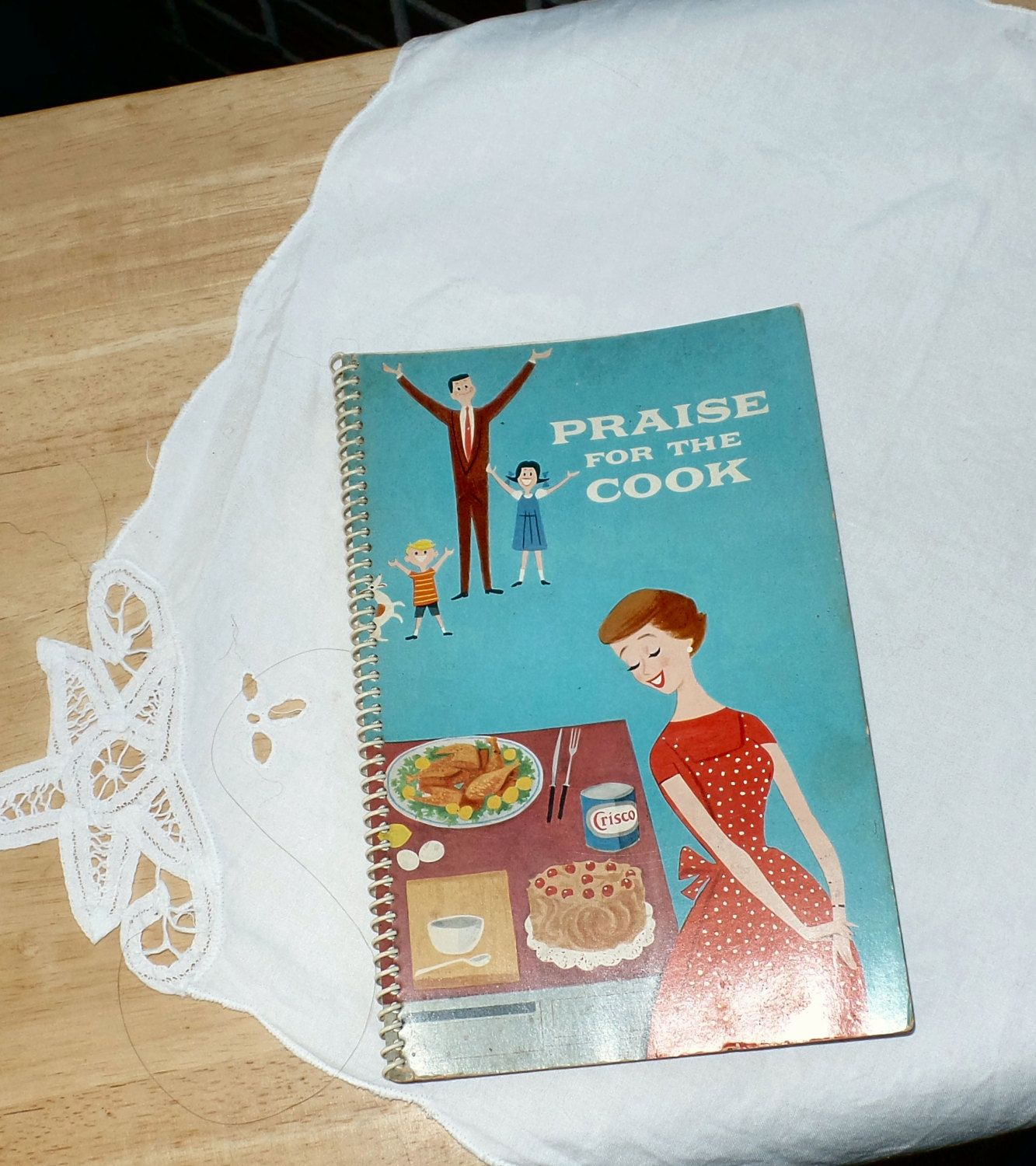 Cookbook, Recipe Book, Praise for the Cook, Crisco Cook Book, Kitchen Tested, Appetizers, Main Courses, Sauces, Freezing, Instruction Book by SierrasTreasure on Etsy