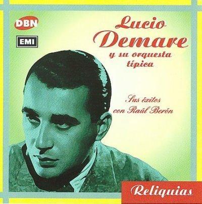 Lucio Demare - Sus Exitos Con Raul Beron