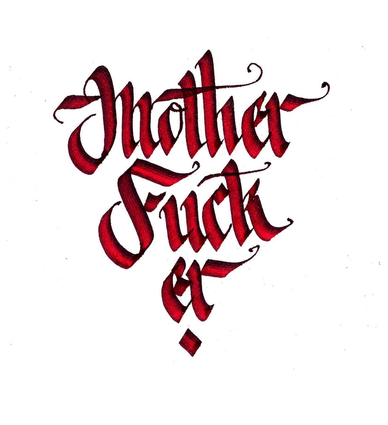 Calligraphi.ca - Mother Fucker 2 - Pilot Parallel Pen - Misha Karagezyan