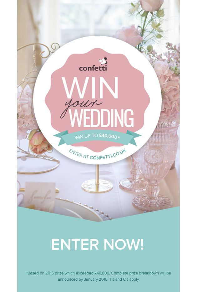 Win Your Dream Wedding Confetti Co Uk Win A Wedding Wedding Competition Dream Wedding