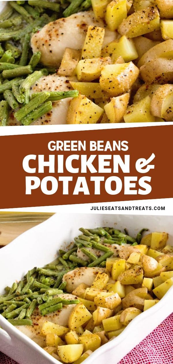 Green Beans, Chicken & Potatoes #quickeasydinners
