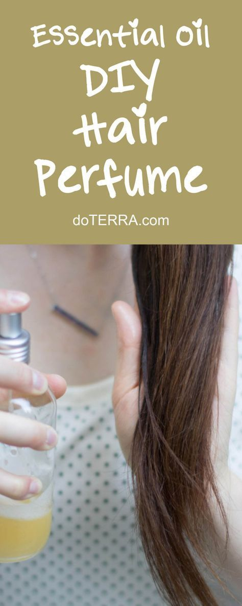 doTERRA Essential Oils DIY Hair Perfume Recipe