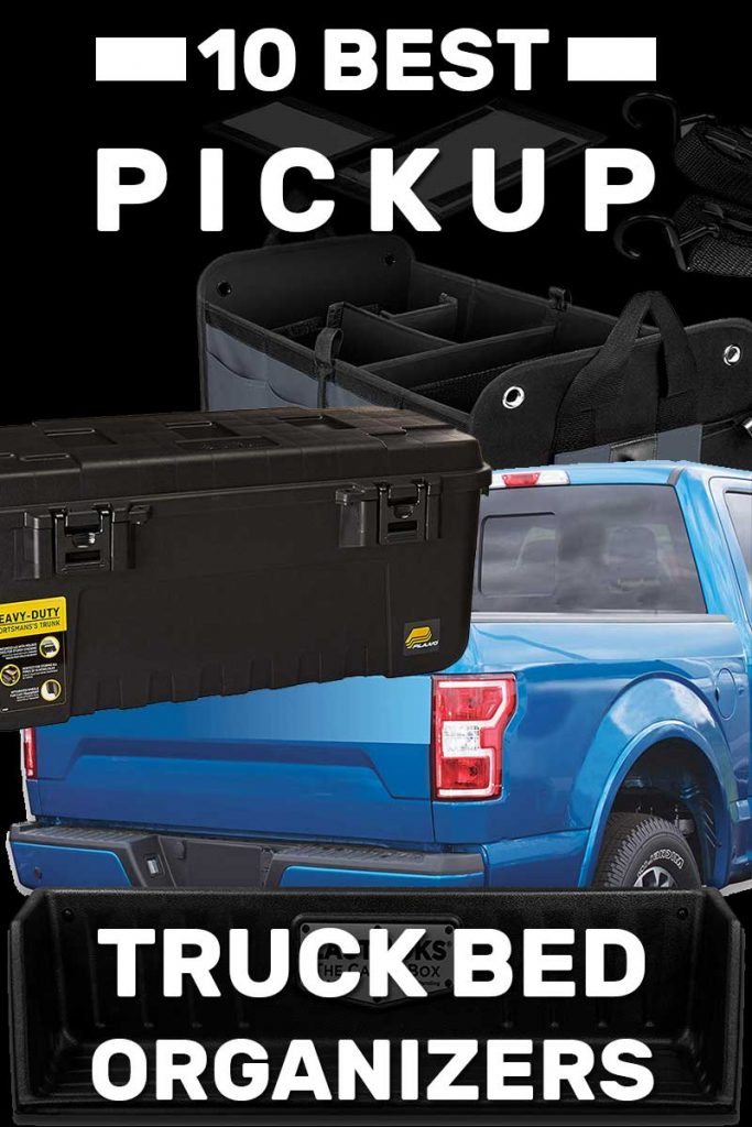 10 Best Pickup Truck Bed Organizers Vehicle HQ. Article
