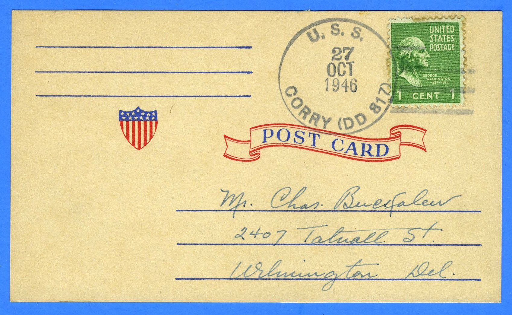 USS Corry DD-817 October 27, 1946 - On Post Card