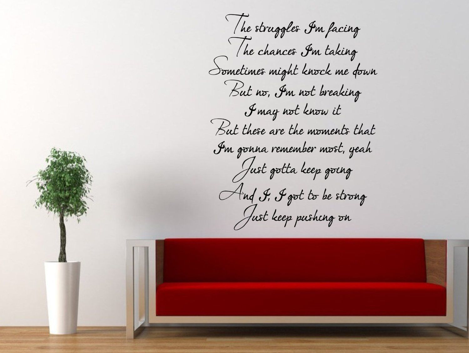 1281 best motivational quotes to bring home images on pinterest miley cyrus wall decal the climb inspirational quote just keep pushing on 22 x 17 inches