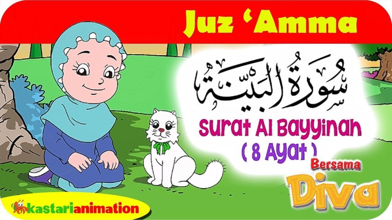 QS AL BAYYINAH Mengaji Juz Amma Bersama Diva