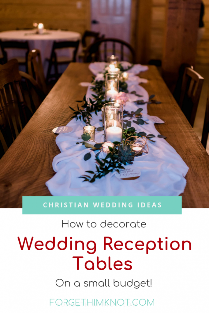 Wedding Reception Tables On A Small Budget Forget Him Knot Wedding Reception Tables Cheap Wedding Reception Wedding Reception On A Budget