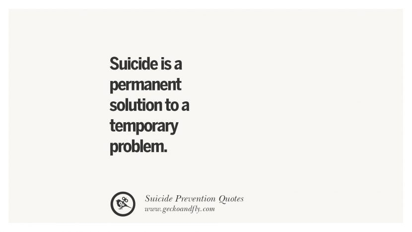 Suicide Prevention Quotes Impressive 30 Helpful Suicidal Prevention Ideation Thoughts And Quotes .