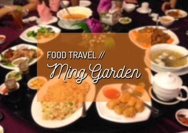 Food Travel Ming Garden