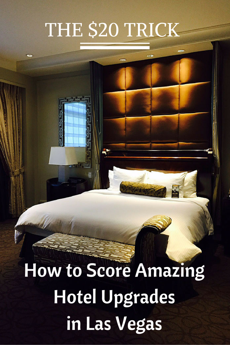the 20 dollar trick how to score amazing hotel upgrades in las