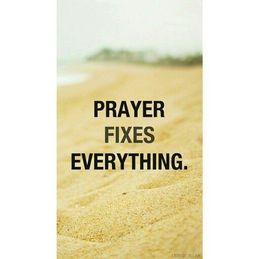 Prayer fixes everything