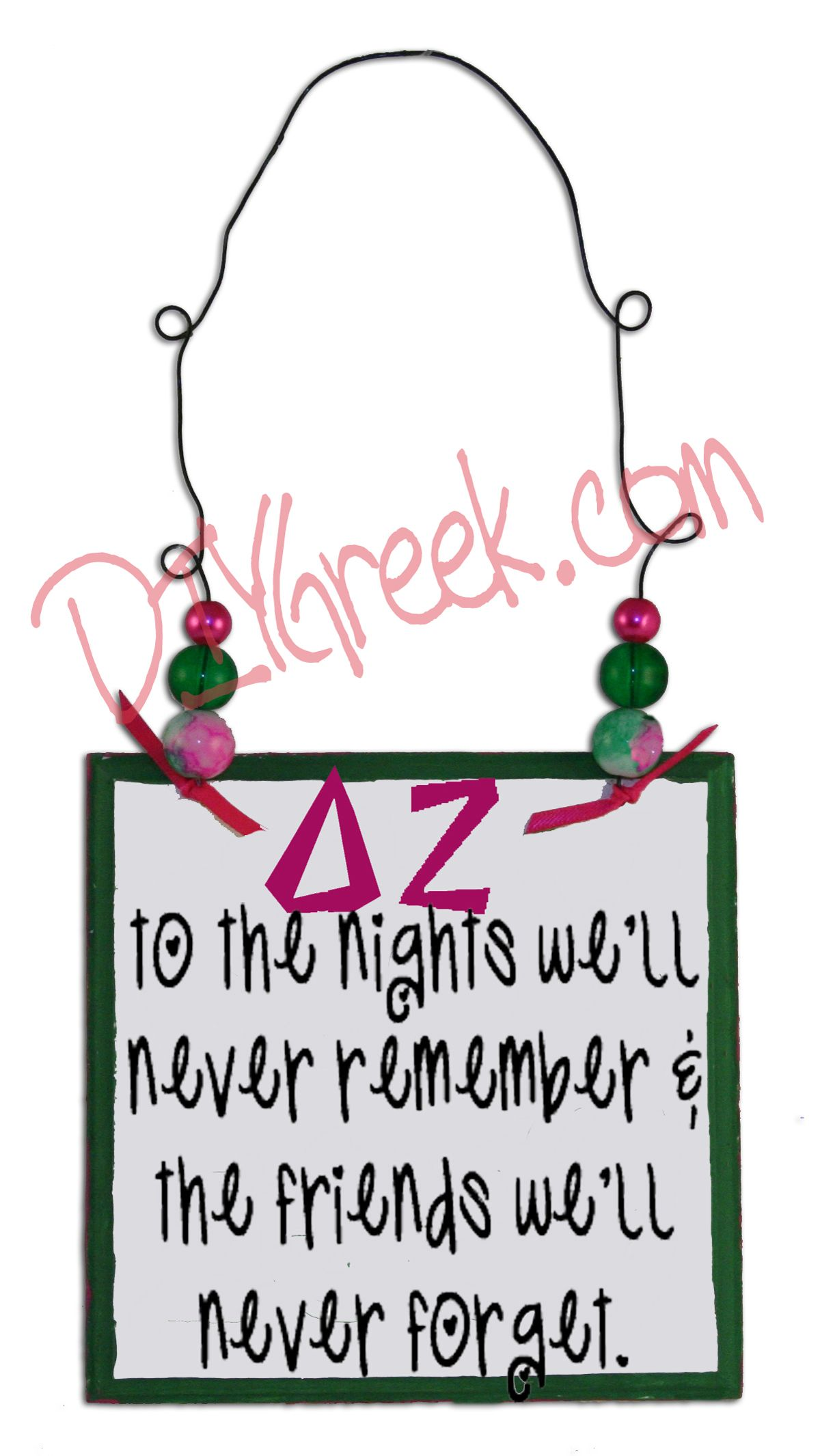 Dz delta zeta door handle to the nights weull never remember and the