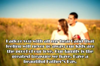 Happy Fathers Day Quotes From Wife Happy Fathers Day Fathers Day