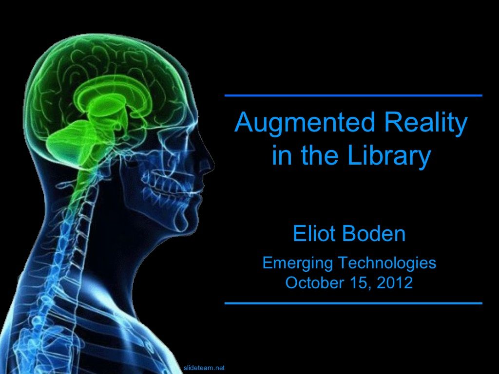 Augmented Reality in the Library Augmented reality