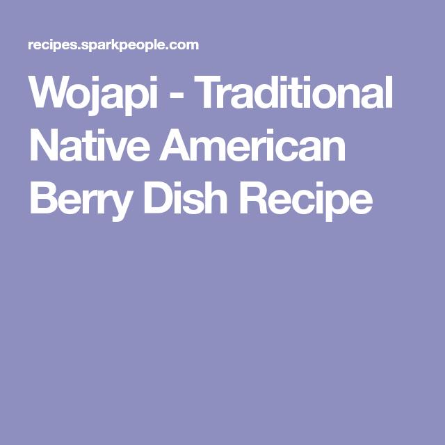 Wojapi - Traditional Native American Berry Dish Recipe