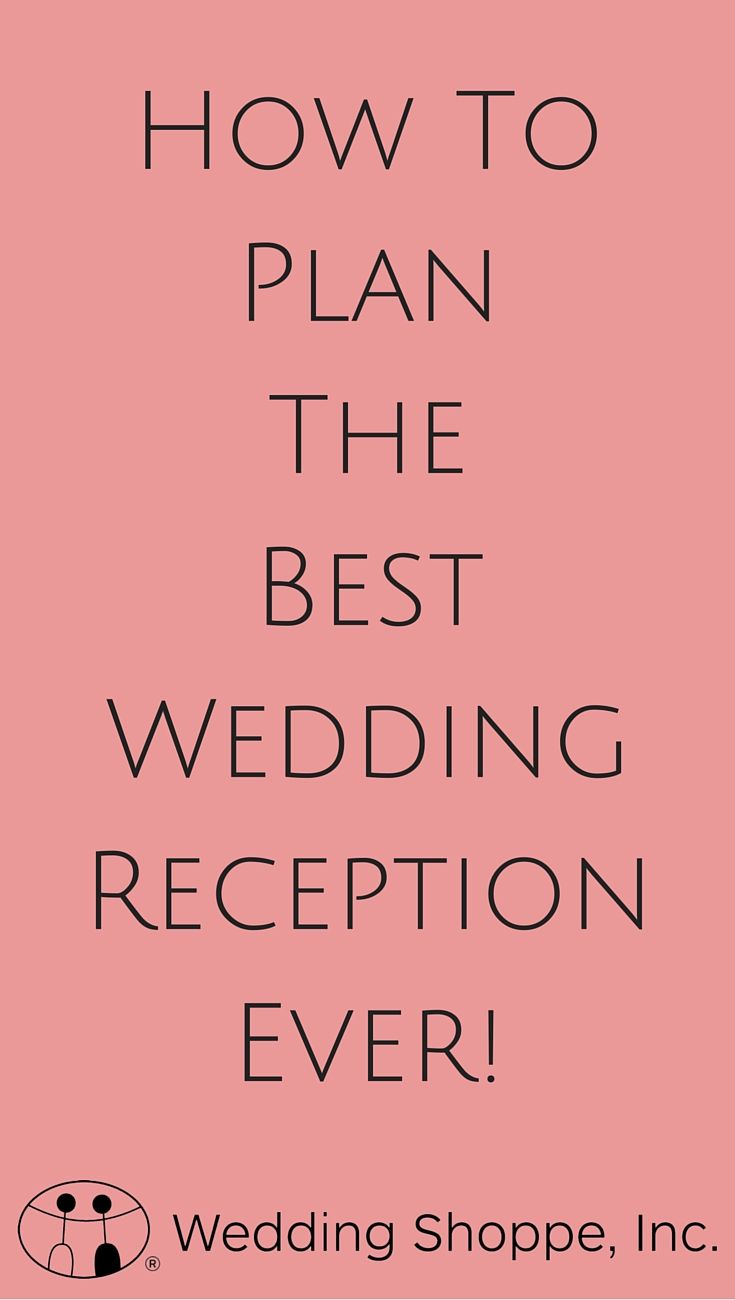 How to Plan the Best Wedding Reception: Ideas, Songs, & More | The ...