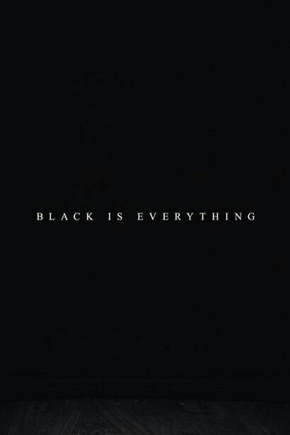 Black Is The Best Color Black Aesthetic Black Quotes Words