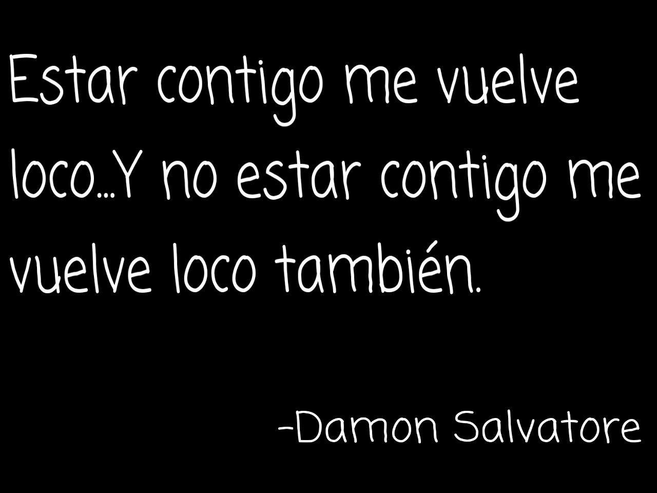 Damon Salvatore Frases En Español Vampire Diaries Damon
