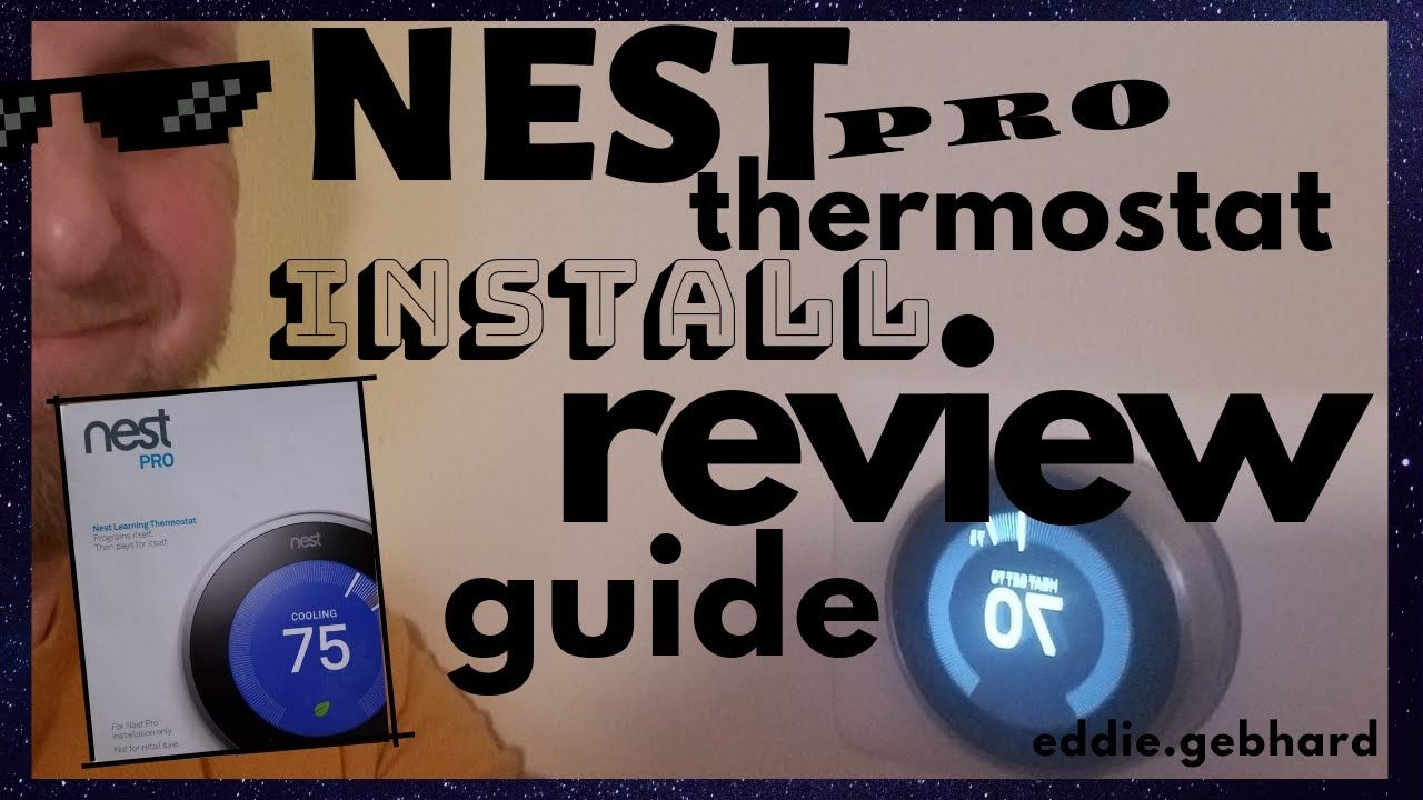NEST Pro Thermostat 3rd Generation Install Guide Walk
