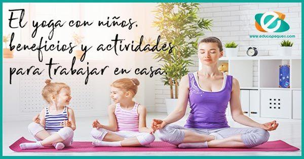 Yoga para niños. Beneficios de practicar el yoga infantil  aee0e424a82b