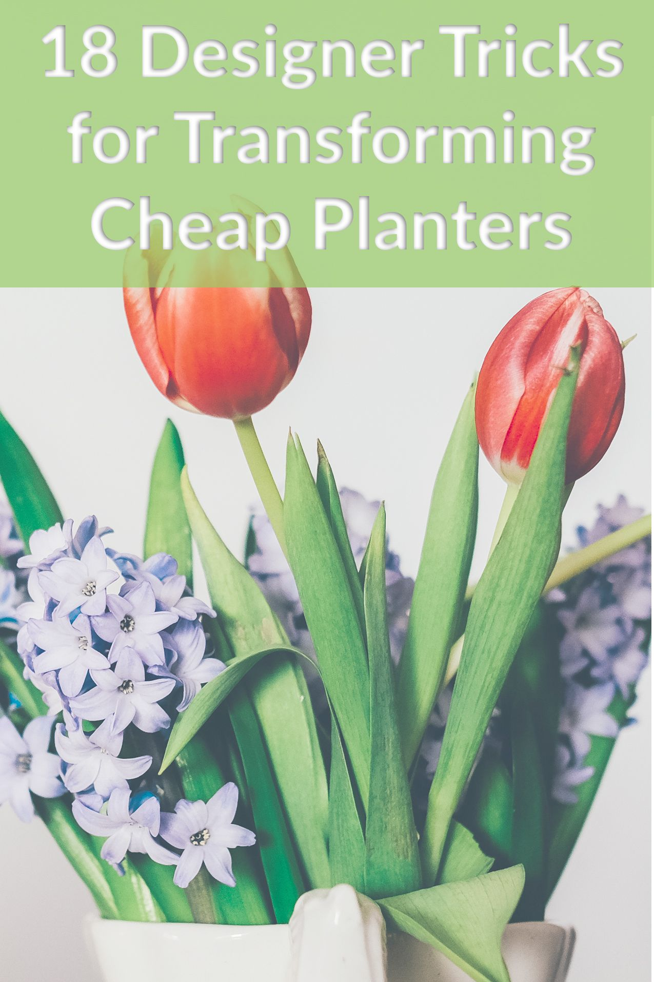 18 Creative Tricks for Gorgeous Designer Planters