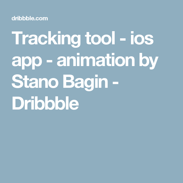 Tracking tool ios app animation Ios app, Animation, Ios