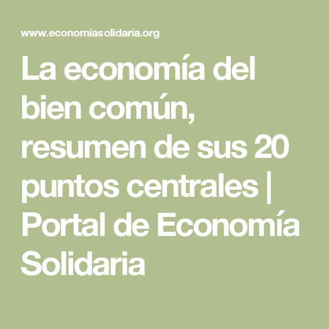 La Economia Del Bien Comun Resumen De Sus 20 Puntos Centrales Portal De Economia Solidaria Life Lockscreen