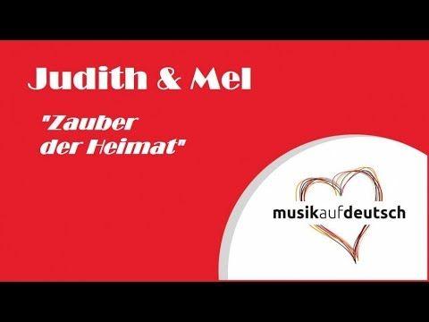 Judith & Mel - Zauber der Heimat