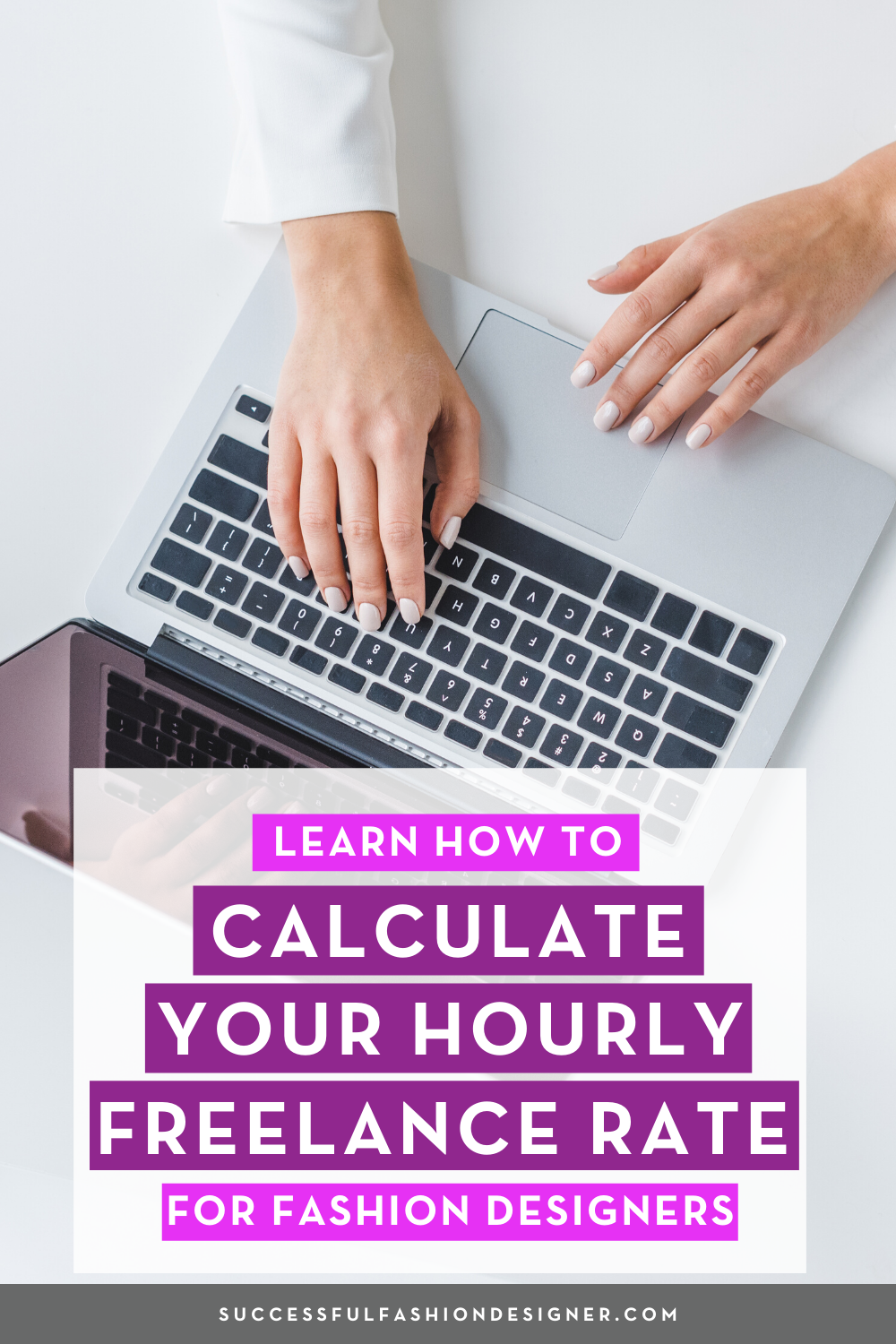 How To Calculate Your Hourly Freelance Rate For Fashion Designers Courses Free Tutorials On Adobe Illustrator Tech Packs Freelancing For Fashion Designer Career In Fashion Designing Fashion Design