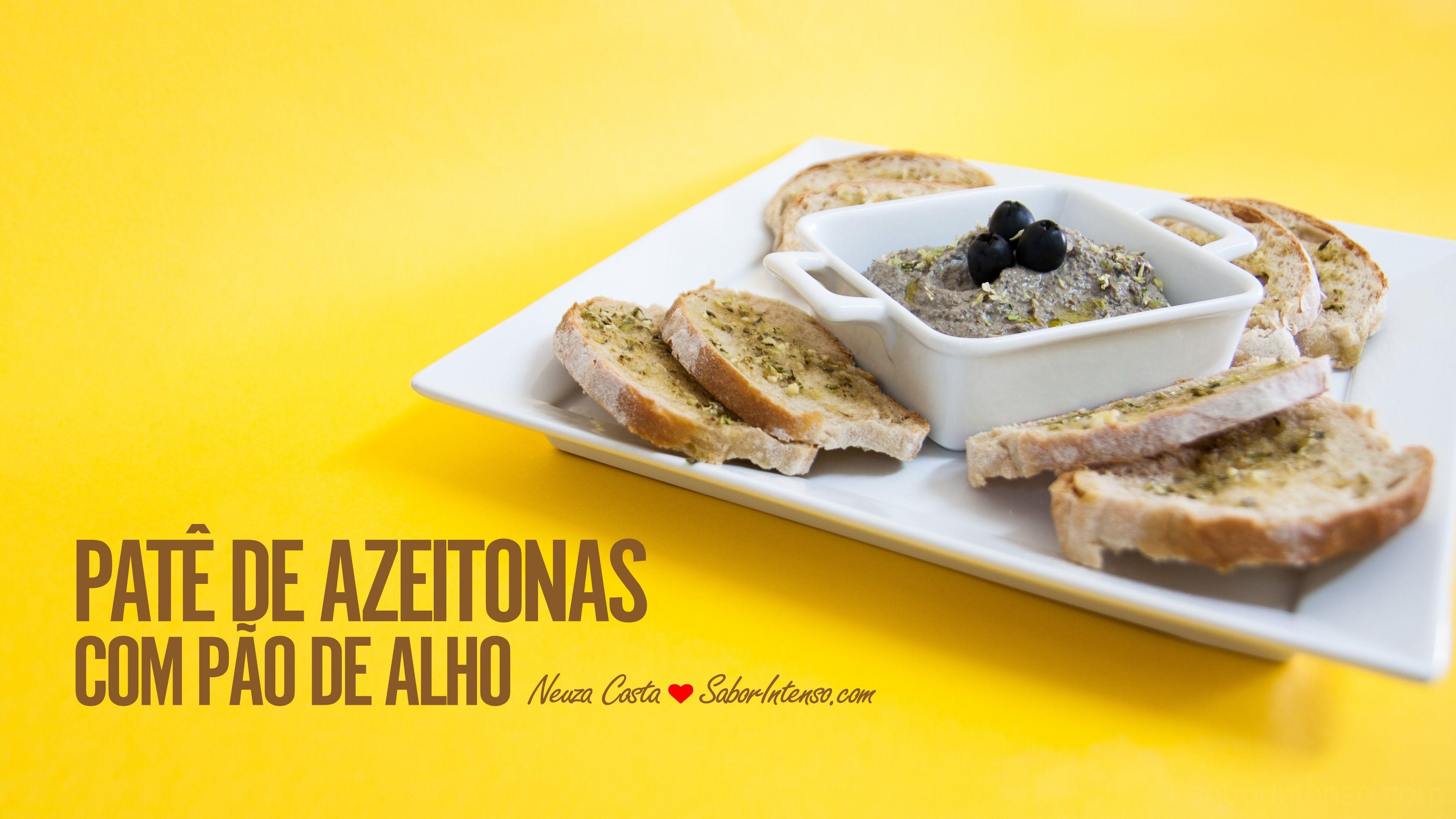 Receita de Patê de Azeitonas com Pão de Alho