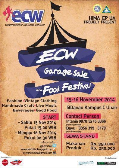 hima ep ua proudly present entrepreneurship and career workshop ecw ecw garage sale and food festival 15 16 november 2014 at danau kampus c