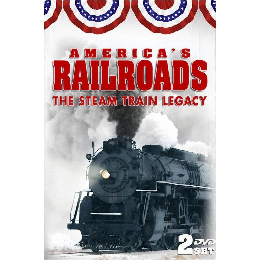 America S Railroads Steam Train Legacy Dvd Steam Trains Steam Train