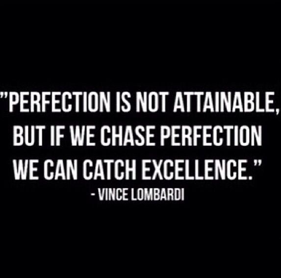 Excellence in all we do. Work quotes, Lombardi quotes