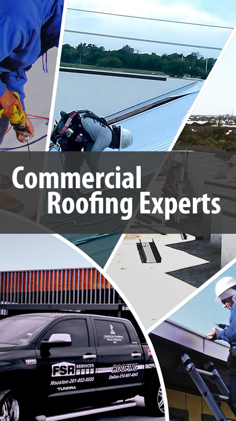 Commercial Roofing Experts Fsr Services Houstonroofing