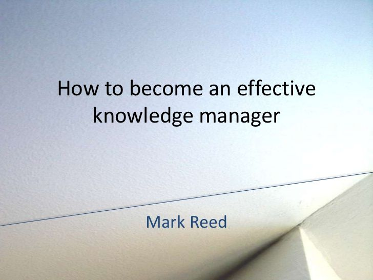 How to become an effective knowledge manager Maya Academy - knowledge manager resume