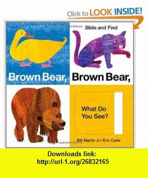 Brown Bear Brown Bear What Do You See Slide And Find World Of