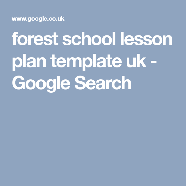 Forest School Lesson Plan Template Uk Google Search Wise Child