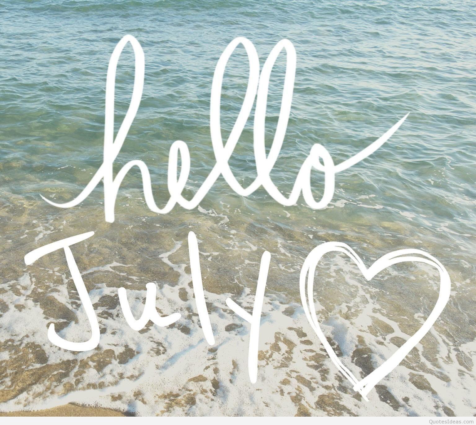 Hello July Free Hello July We Heart it Goodbye June