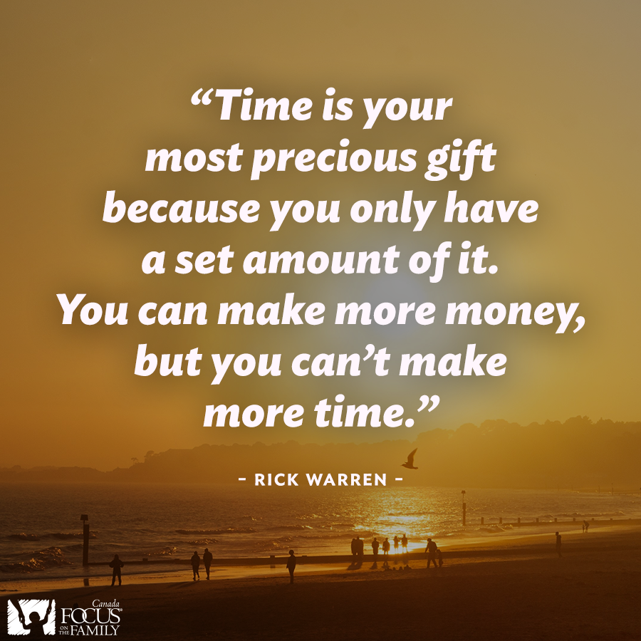 Yes Value your time Invest in wisely Great Rick Warren