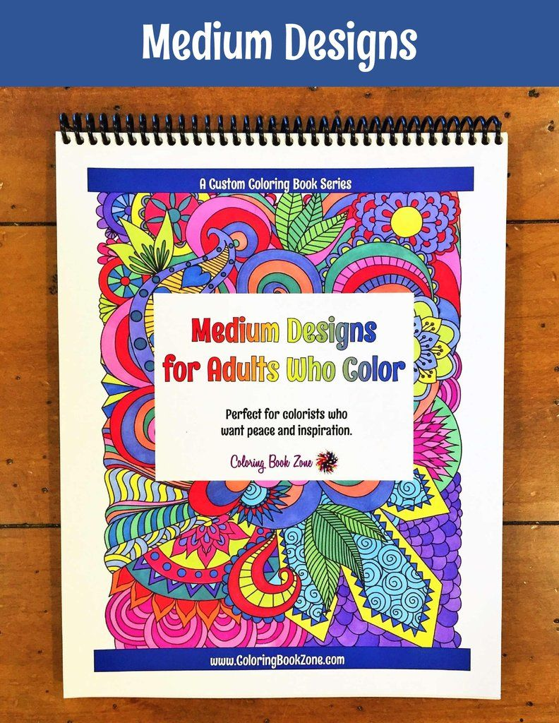 Medium Designs for Adults Who Color - Live Your Life in Color Series ...