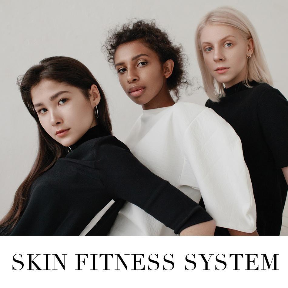 Skin Fitness System Skin, Fitness