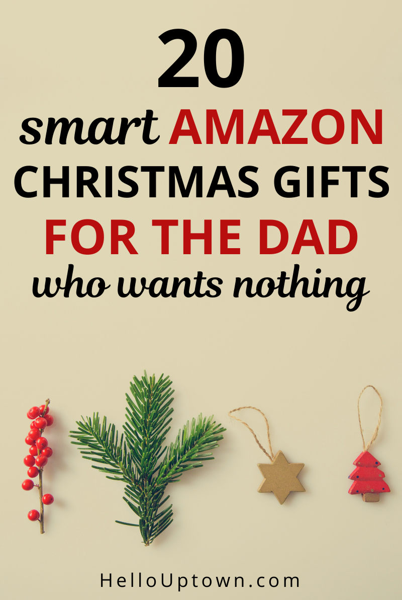 20 Smart Amazon Christmas Gifts for the Dad Who Wants